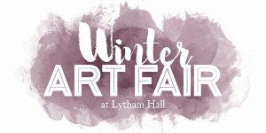 Hopeful & Glorious Winter Art Fair at Lytham Hall