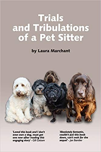 Trials & Tribulations of a Pet Sitter Local Authors Lytham